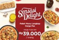 Menu Paket Hemat di Pizza Hut Sensasi Delight Rp. 39.000 per Orang