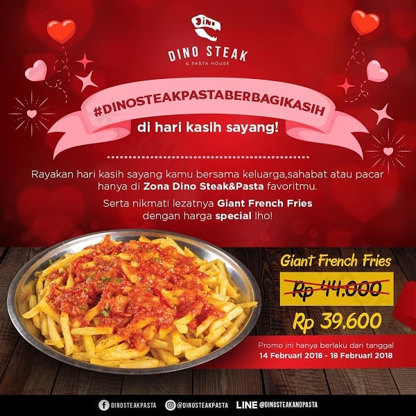 Dino Steak Harga Spesial Giant French Fries Valentine's Day!