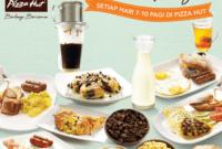 Menu Sarapan Pagi Pizza Hut Paling Nikmat dan Praktis